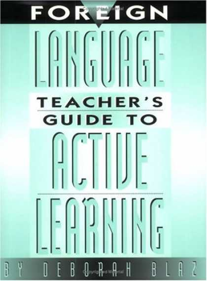Books on Learning and Intelligence - Foreign Language Teacher's Guide to Active Learning