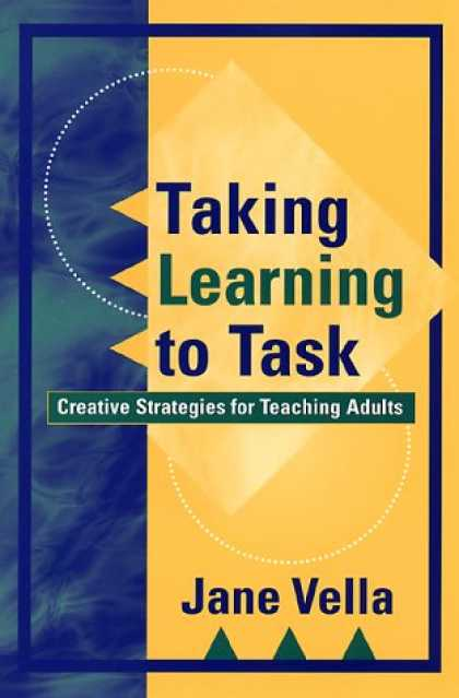 Books on Learning and Intelligence - Taking Learning to Task: Creative Strategies for Teaching Adults