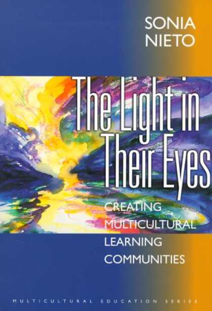 Books on Learning and Intelligence - The Light in Their Eyes: Creating Multicultural Learning Communities (Multicultu