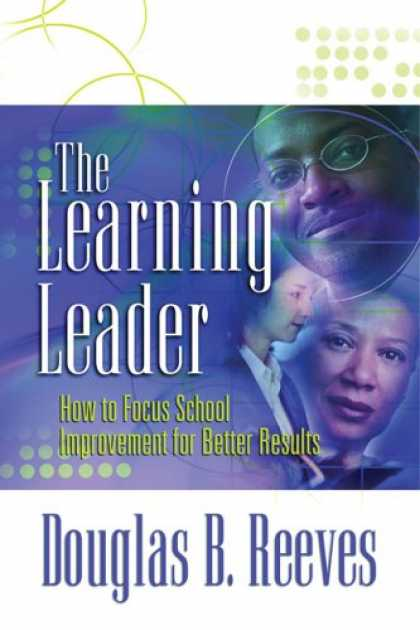 Books on Learning and Intelligence - The Learning Leader: How to Focus School Improvement for Better Results