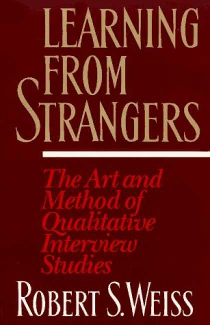 Books on Learning and Intelligence - Learning From Strangers: The Art and Method of Qualitative Interview Studies