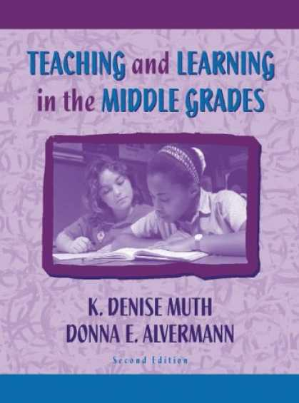 Books on Learning and Intelligence - Teaching and Learning in the Middle Grades (2nd Edition)
