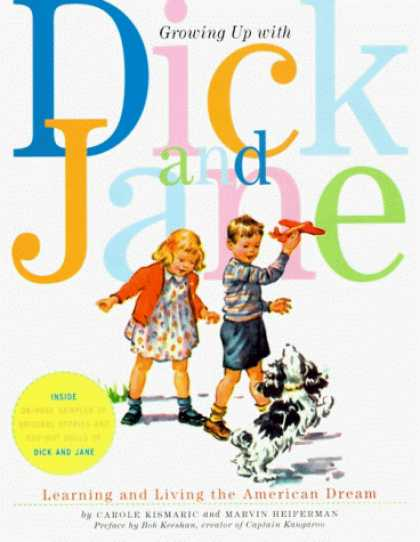 Books on Learning and Intelligence - Growing Up with Dick and Jane: Learning and Living the American Dream