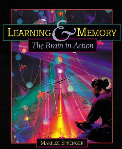 Books on Learning and Intelligence - Learning & Memory: The Brain in Action