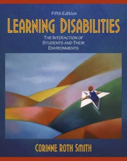 Books on Learning and Intelligence - Learning Disabilities: The Interaction of Students and their Environments (5th E