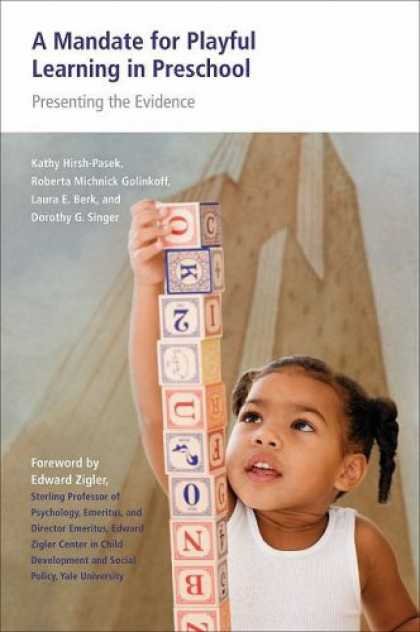 Books on Learning and Intelligence - A Mandate for Playful Learning in Preschool: Presenting the Evidence