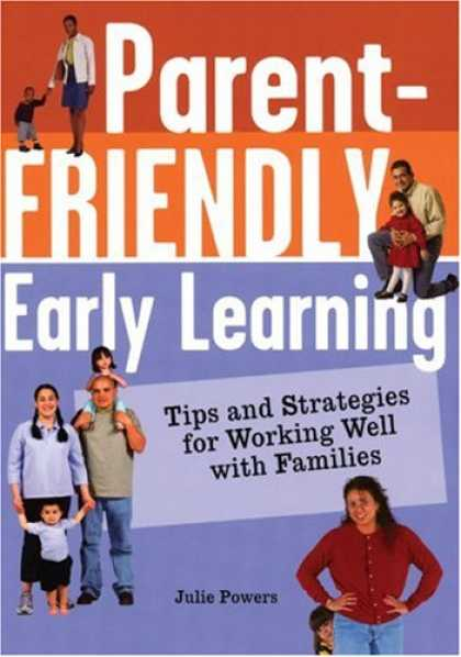 Books on Learning and Intelligence - Parent-Friendly Early Learning: Tips and Strategies for Working Well with Famili