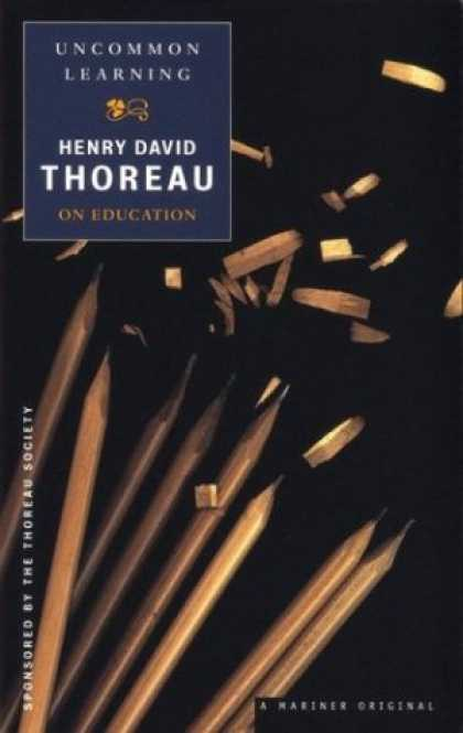 Books on Learning and Intelligence - Uncommon Learning: Thoreau on Education
