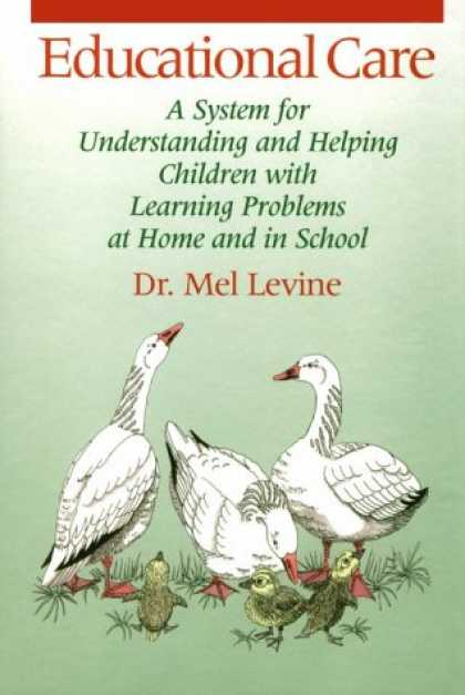 Books on Learning and Intelligence - Educational Care: A System for Understanding and Helping Children With Learning
