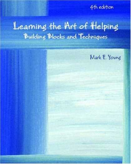 Books on Learning and Intelligence - Learning the Art of Helping: Building Blocks and Techniques (4th Edition)