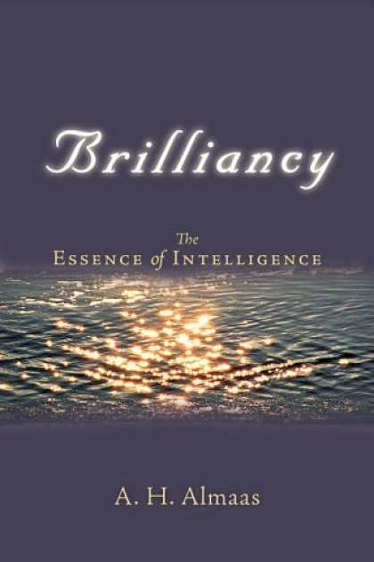 Books on Learning and Intelligence - Brilliancy: The Essence of Intelligence (Diamond Body)