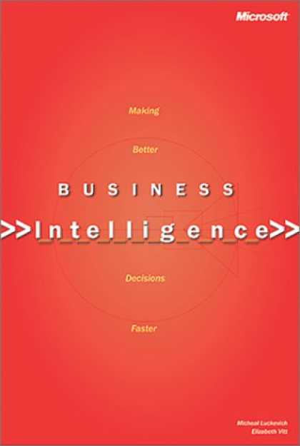 Books on Learning and Intelligence - Business Intelligence: Making Better Decisions Faster