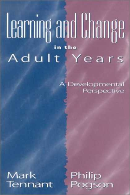 Books on Learning and Intelligence - Learning and Change in the Adult Years: A Developmental Perspective (Jossey-Bass
