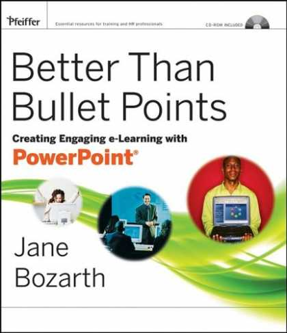 Books on Learning and Intelligence - Better Than Bullet Points: Creating Engaging e-Learning with PowerPoint