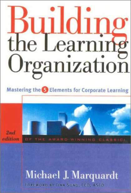 Books on Learning and Intelligence - Building the Learning Organization: Mastering the 5 Elements for Corporate Learn