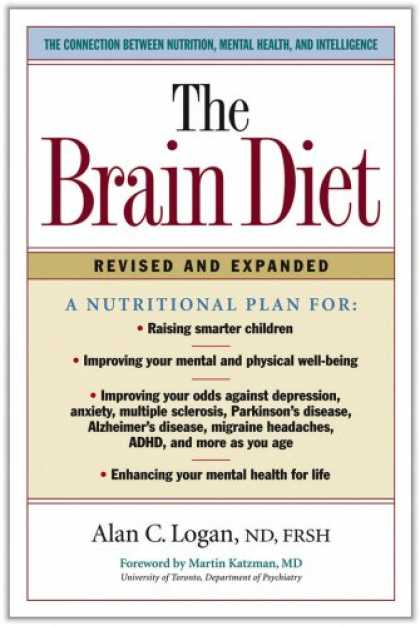 Books on Learning and Intelligence - The Brain Diet: The Connection Between Nutrition, Mental Health, and Intelligenc