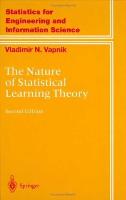 Books on Learning and Intelligence - The Nature of Statistical Learning Theory (Information Science and Statistics)