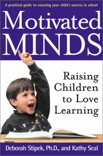 Books on Learning and Intelligence - Motivated Minds: Raising Children to Love Learning
