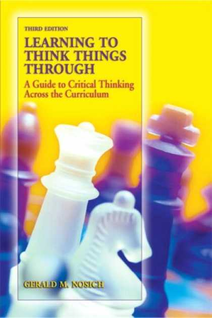 Books on Learning and Intelligence - Learning to Think Things Through: A Guide to Critical Thinking Across the Curric