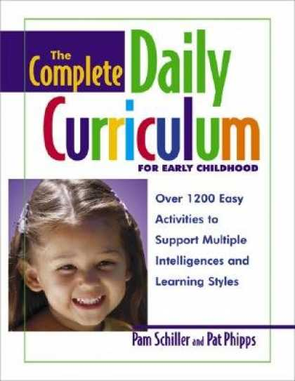Books on Learning and Intelligence - The Complete Daily Curriculum for Early Childhood: Over 1200 Easy Activities to