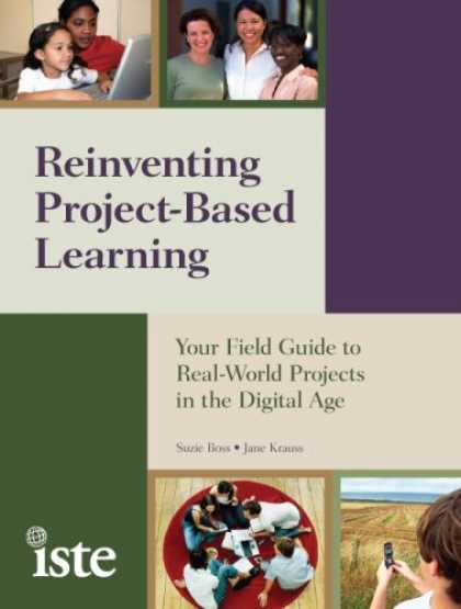 Books on Learning and Intelligence - Reinventing Project-Based Learning: Your Field Guide to Real-World Projects in t