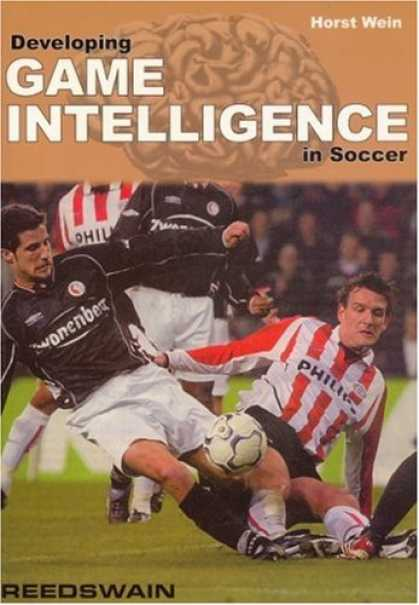 Books on Learning and Intelligence - Developing Game Intelligence in Soccer