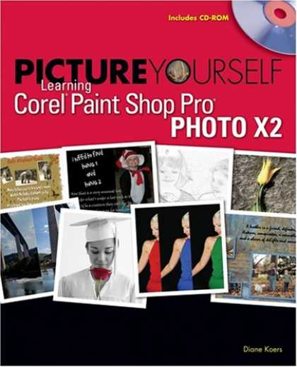 Books on Learning and Intelligence - Picture Yourself Learning Corel Paint Shop Pro X2