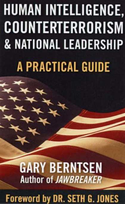 Books on Learning and Intelligence - Human Intelligence, Counterterrorism, and National Leadership: A Practical Guide