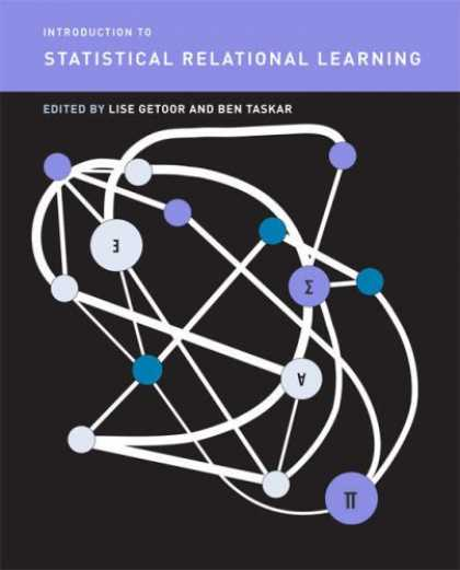 Books on Learning and Intelligence - Introduction to Statistical Relational Learning (Adaptive Computation and Machin