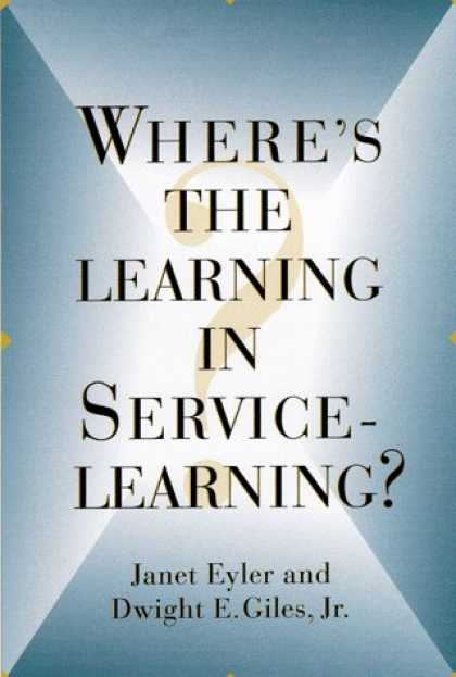 Books on Learning and Intelligence - Where's the Learning in Service-Learning?