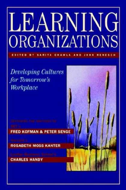 Books on Learning and Intelligence - Learning Organizations: Developing Cultures for Tomorrow's Workplace