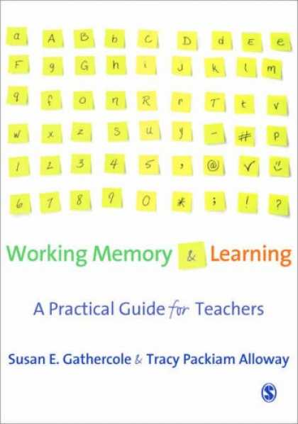 Books on Learning and Intelligence - Working Memory and Learning: A Practical Guide for Teachers