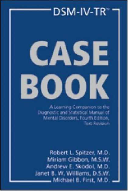 Books on Learning and Intelligence - DSM-IV-TR Casebook: A Learning Companion to the Diagnostic and Statistical Manua