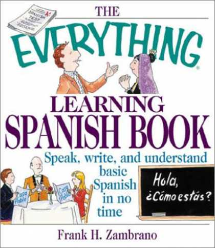 Books on Learning and Intelligence - The Everything Learning Spanish Book: Speak, Write, and Understand Basic Spanish