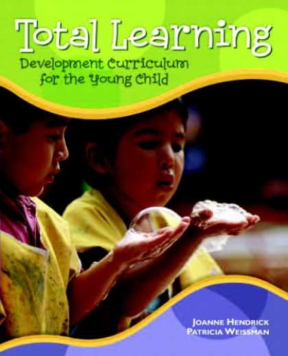 Books on Learning and Intelligence - Total Learning: Developmental Curriculum for the Young Child (7th Edition)