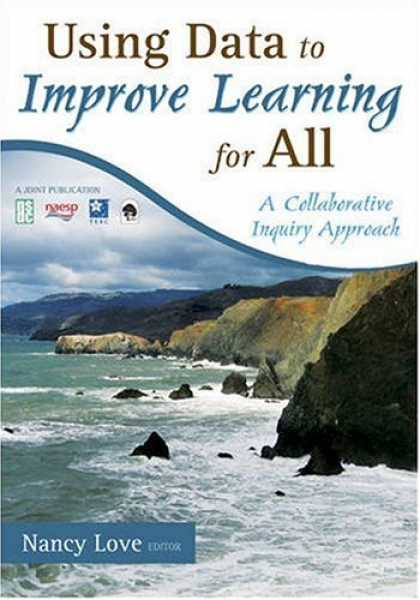 Books on Learning and Intelligence - Using Data to Improve Learning for All: A Collaborative Inquiry Approach