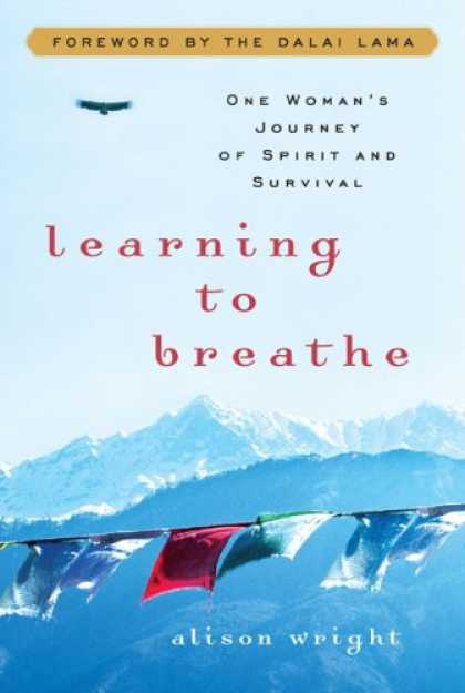 Books on Learning and Intelligence - Learning to Breathe: One Woman's Journey of Spirit and Survival