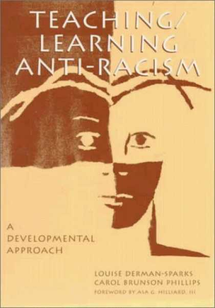 Books on Learning and Intelligence - Teaching / Learning Anti-Racism: A Developmental Approach