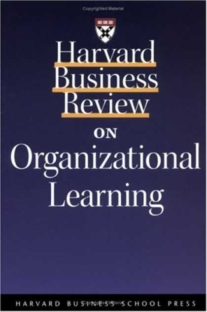 Books on Learning and Intelligence - Harvard Business Review on Organizational Learning