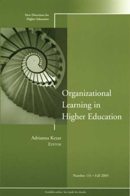 Books on Learning and Intelligence - Organizational Learning in Higher Education: New Directions for Higher Education