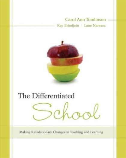 Books on Learning and Intelligence - The Differentiated School: Making Revolutionary Changes in Teaching and Learning
