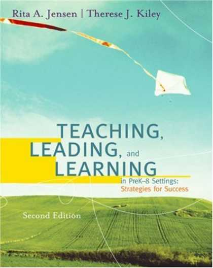 Books on Learning and Intelligence - Teaching, Leading, and Learning in Pre K-8 Settings: Strategies for Success