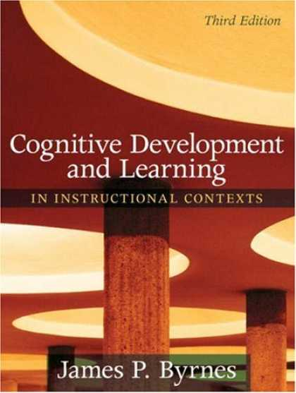 Books on Learning and Intelligence - Cognitive Development and Learning in Instructional Contexts (3rd Edition)