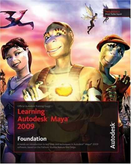 Books on Learning and Intelligence - Learning Autodesk Maya 2009 Foundation: Official Autodesk Training Guide (Book &