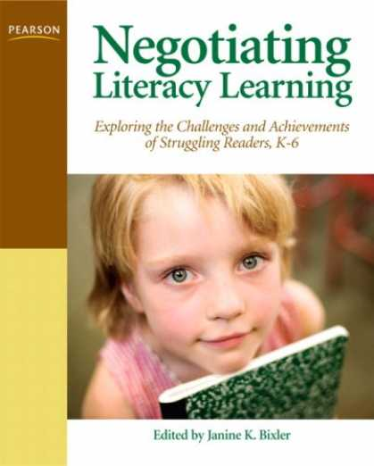 Books on Learning and Intelligence - Negotiating Literacy Learning: Exploring the Challenges and Achievements of Stru