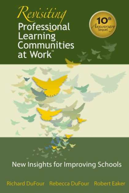 Books on Learning and Intelligence - Revisiting Professional Learning Communities at Work: New Insights for Improving
