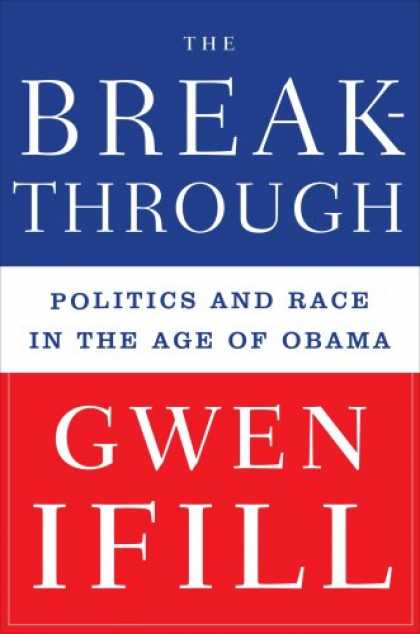 Books on Politics - The Breakthrough: Politics and Race in the Age of Obama