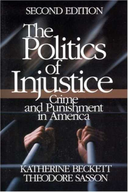 a study on capital punishment as an injustice of society Criminology, law & society: capital the capital punishment dna testing and reforming the criminal justice system to prevent future injustice.