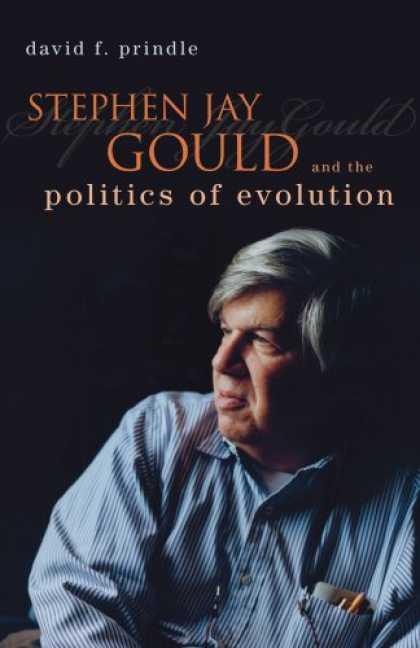 Books on Politics - Stephen Jay Gould and the Politics of Evolution