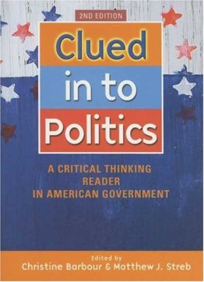 Books on Politics - Clued In To Politics: A Critical Thinking Reader In American Government, 2nd Edi